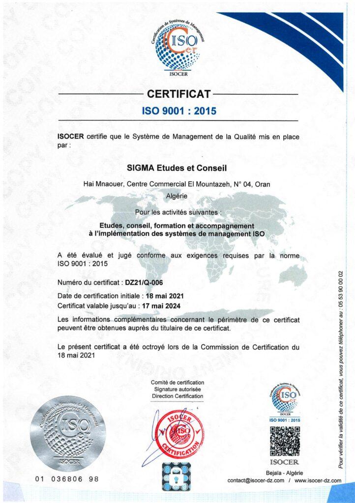 Sigma est désormais certifiée ISO 9001 : 2015